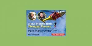 Hear from Chopper Heros - Westpac Fundraising Dinner @ Scone Sporties